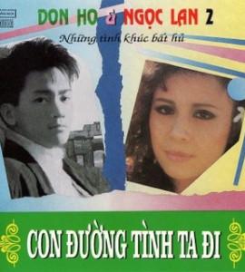 Con đường tình ta đi- 1992- Ngọc Lan- Đon Hồ (Giáng Ngọc CD)