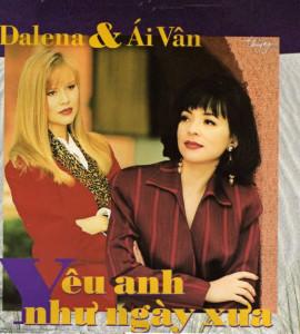 Yêu anh như ngày xưa- Dalena- Ái Vân (TNCD054)