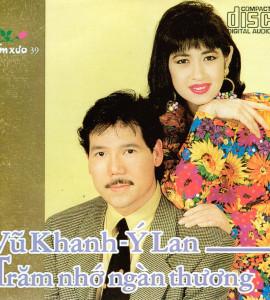 Trăm nhớ ngàn thương- Vũ Khanh- Ý Lan (DXCD039)