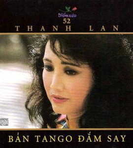 Bản Tango đắm say- Thanh Lan (DXCD052)