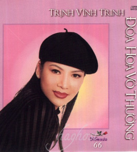 Đóa hoa vô thường- Trịnh Vĩnh Trinh (DXCD066))