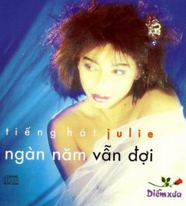 Ngàn năm vẫn đợi- Julie (DXCD007)