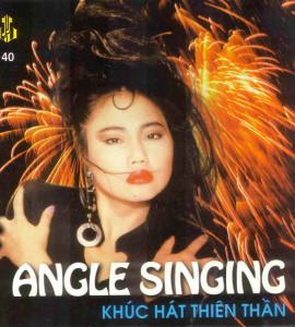 Angle singing- Khúc hát thiên thần (Làng Văn CD40)
