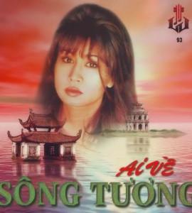 Ai về sông tương (Làng Văn CD 93)