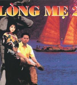 Lòng mẹ 2- Hương Lan- Phương Lam (Làng Văn CD 131)