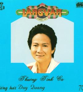Thương tình ca- Duy Quang (Làng Văn CD 70)