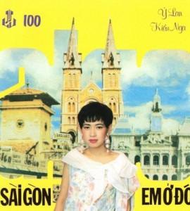 Sài Gòn em ở đó- Ý Lan- Kiều Nga (Làng Văn CD 100)