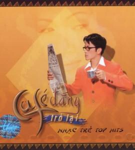 Top hits 1- Café đắng trở lại (TNCD193)