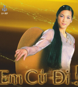 Em cứ đi- Xuân Phú- Dạ Nhật Yến (LVCD 307)